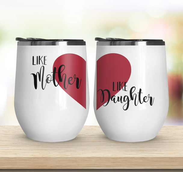 Like mother like daughter set of two stainless steel wine tumblers
