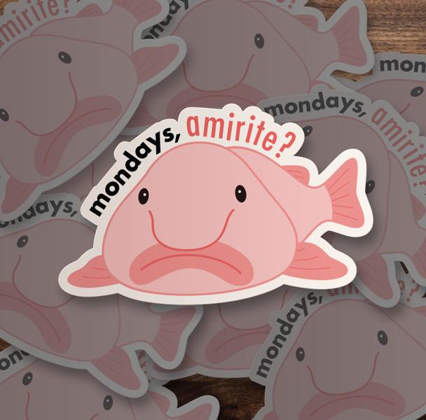 Mondays amirite fish vinyl sticker