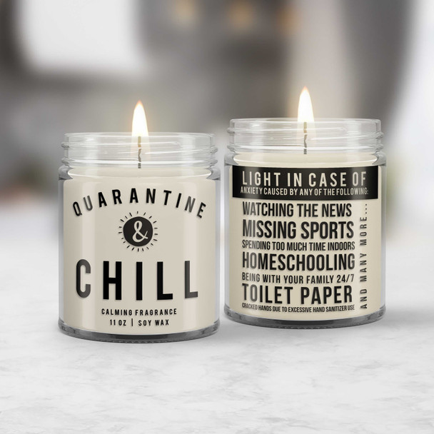 quarantine & chill funny social distancing calming candle | social distancing gift funny gift soy blend wax with calming fragrance CNDL-015