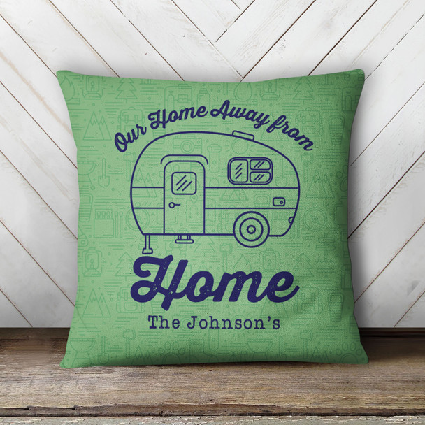 Camper home away from home personalized throw pillowcase pillow