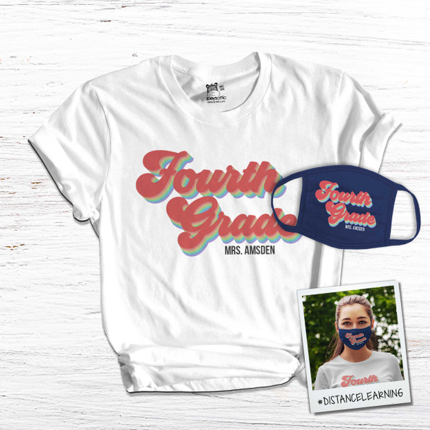 Teacher fourth grade or any grade team shirt with face mask option