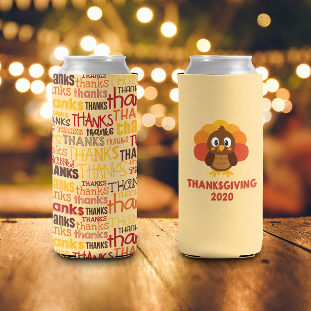 Thanksgiving thanks slim or regular size can coolie