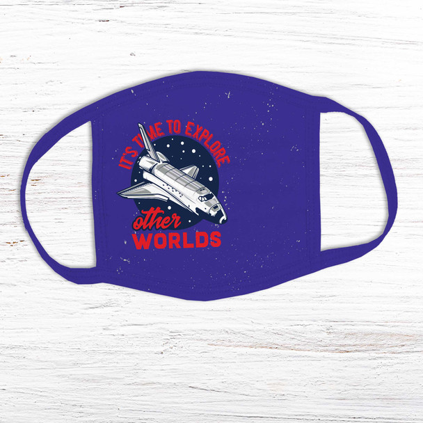 Spacecraft time to explore other worlds fabric face mask