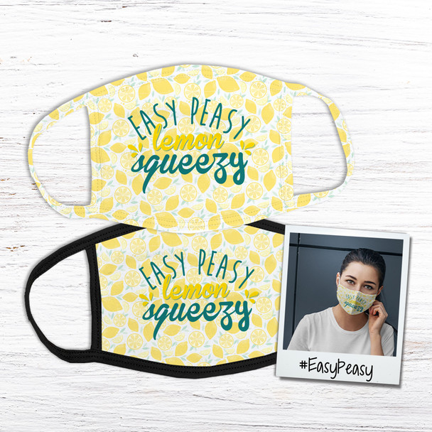 Easy peasy lemon squeezy fabric face mask