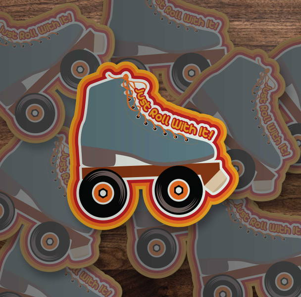 Funny just roll with it roller skate vinyl sticker
