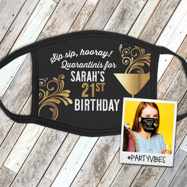 Funny quarantini 21st birthday or any age personalized fabric face mask