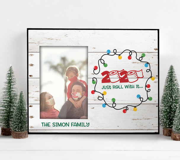 Christmas 2020 just roll with it personalized photo frame