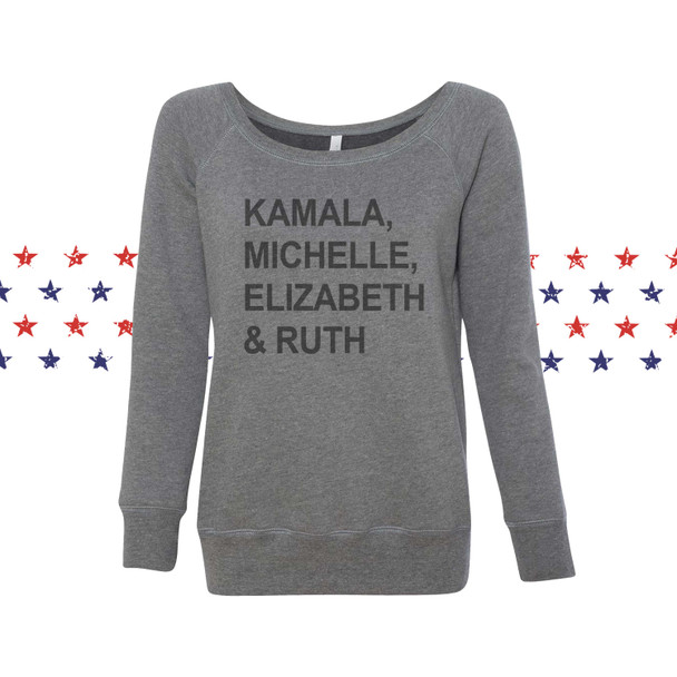 kamala harris sweatshirt kamala michelle obama elizabeth warren and rgb empowered women sweatshirt list of famous powerful women