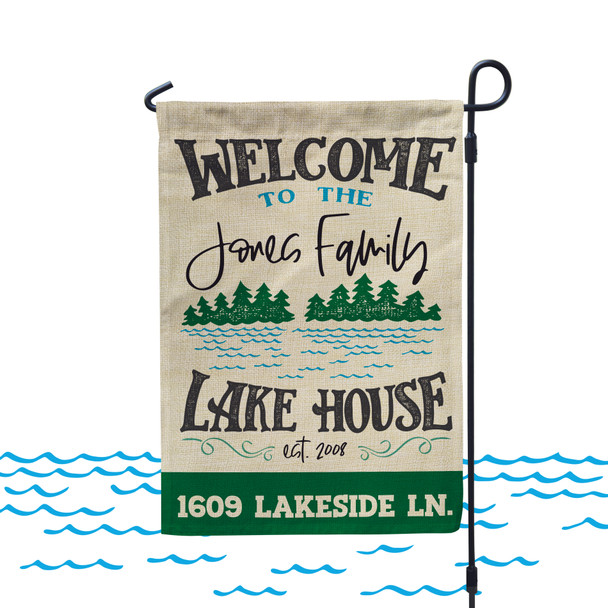 Welcome to the lake house personalized garden flag with stand option