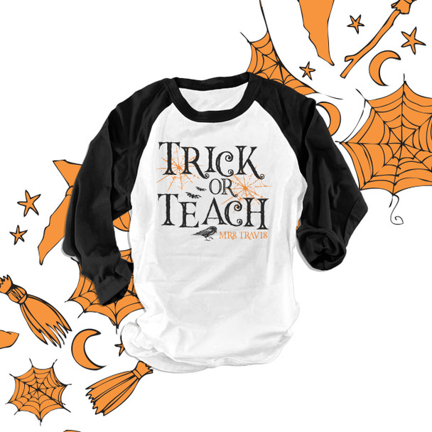 Halloween teacher trick or teach personalized unisex ADULT raglan shirt