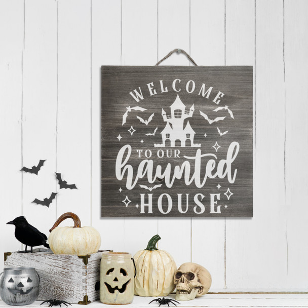 Halloween welcome to our haunted house white wash or gray wash wood  sign