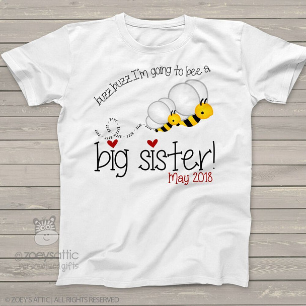 Big sister to bee shirt buzz buzz pregnancy announcement Tshirt