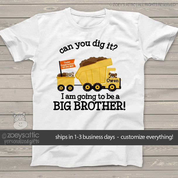 Big brother to be shirt dig it dump truck pregnancy announcement Tshirt