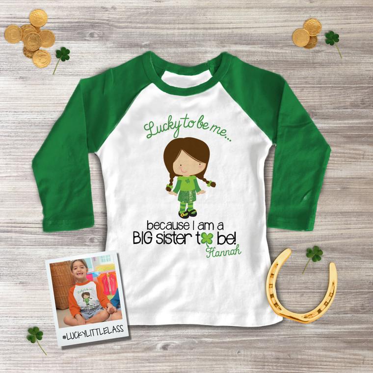 Big sister to be Irish lass lucky to be me  pregnancy announcement raglan Tshirt