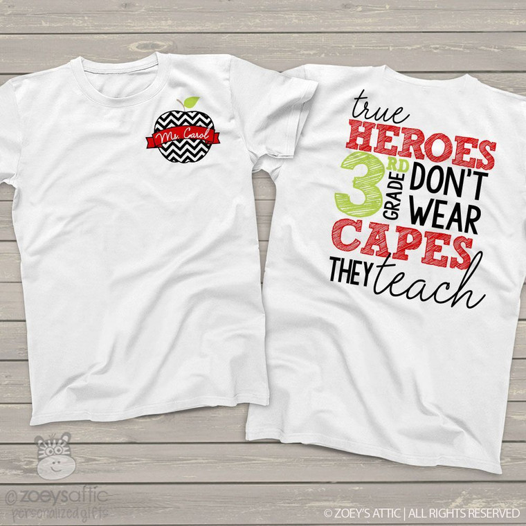 Teacher true heroes don't wear capes personalized Tshirt