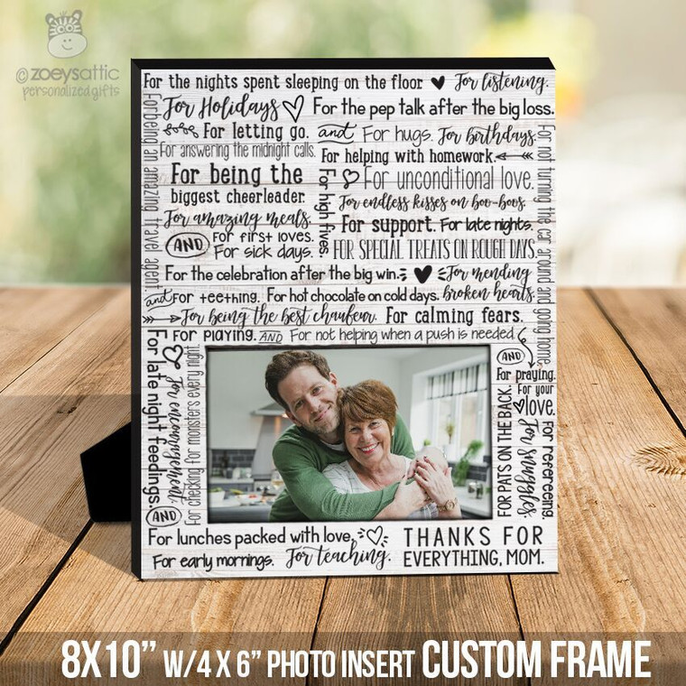 Mothers Day thanks for everything mom photo frame