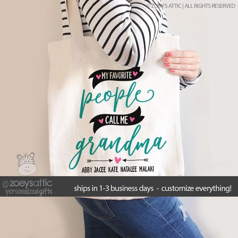 My favorite people call me grandma tote bag