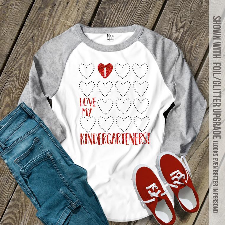 Teacher I love my kindergarteners or any grade glitter or foil heart Valentine adult raglan shirt