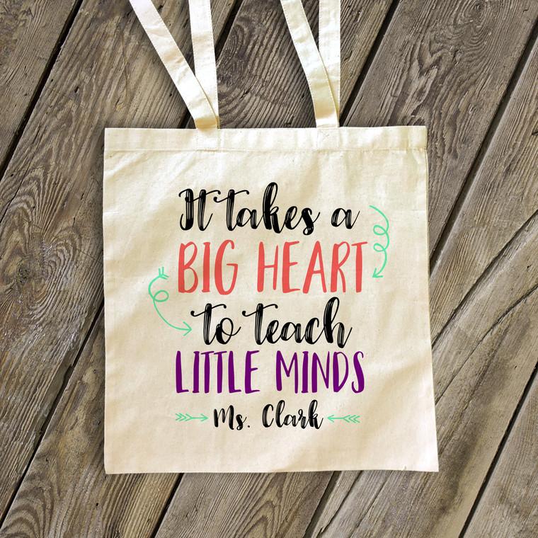 Teacher big heart to teach little minds tote bag
