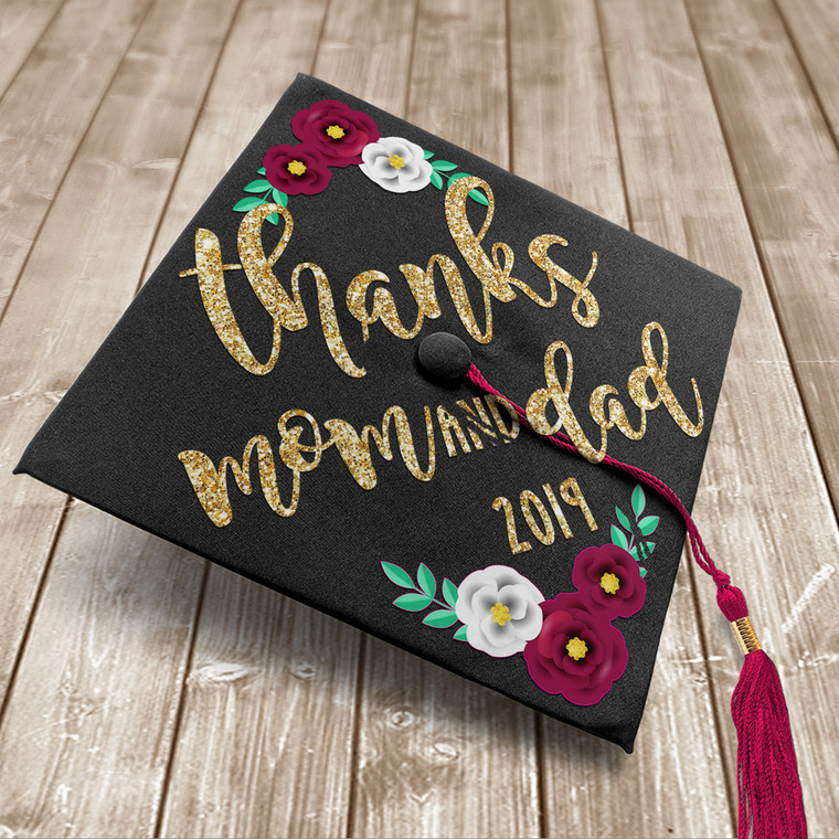 Custom vinyl quote art design for graduation cap thanks mom and dad