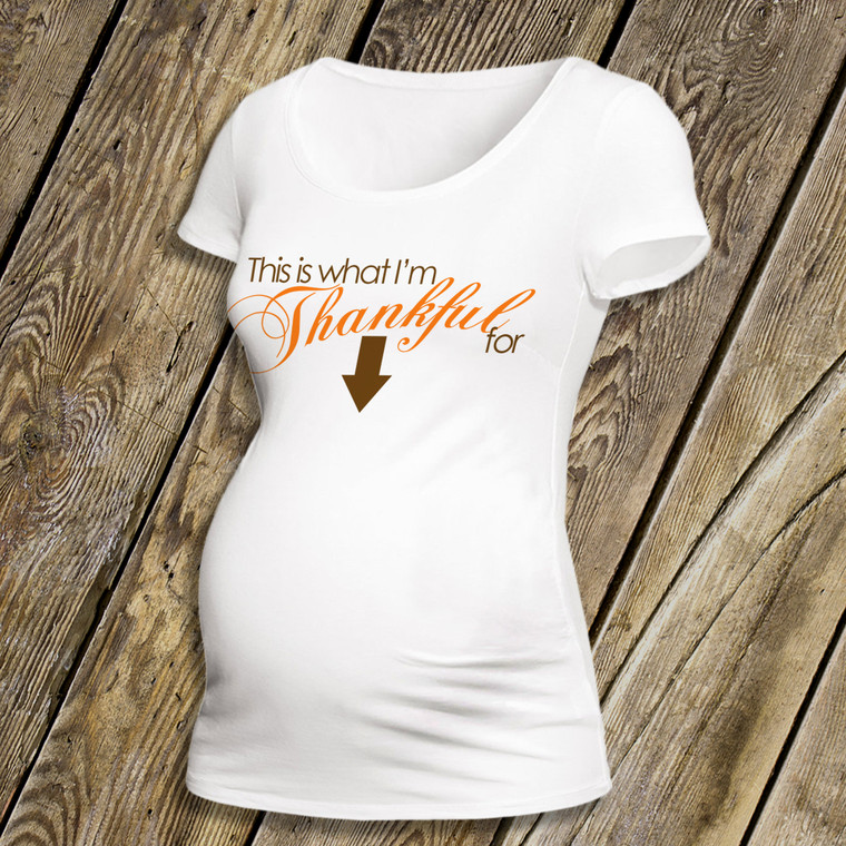 Thanksgiving maternity shirt thankful custom womens non-maternity or maternity Tshirt
