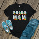 Proud Mom rainbow pride DARK shirt