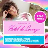 DE LORENZO SPRING SUMMER 2021-2022 COLLECTION HOTEL DE LORENZO