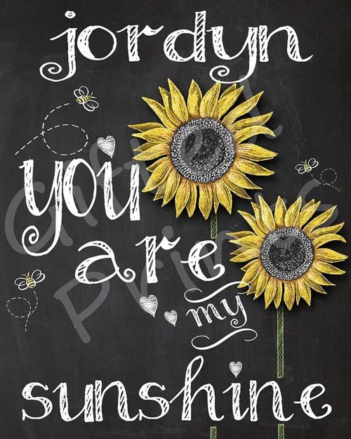 You Are My Sunshine Sunflowers Print