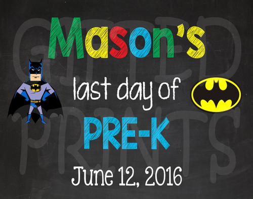 Batman Last Day of School Chalkboard
