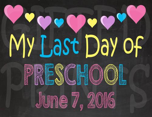 Hearts Last Day of School Chalkboard 1