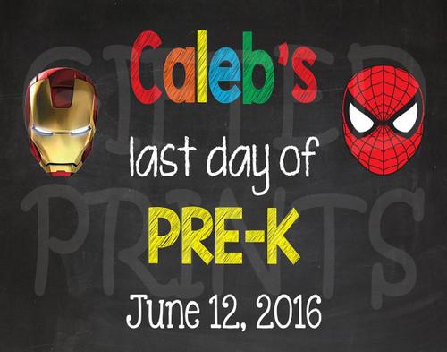 Superhero Last Day of School Chalkboard 1