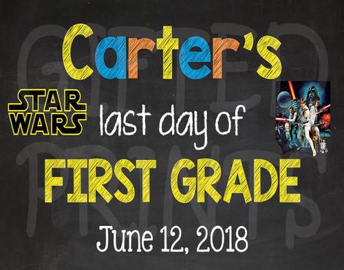 Star Wars Last Day of School Chalkboard