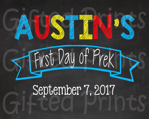 Basic First Day of School Sign, Any Colors