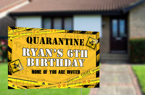 "Quarantine Birthday Yard Sign 3'x2' (36""x24"")"