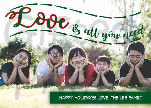 Love Is All You Need Holiday Card
