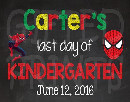 Spiderman Last Day of School Chalkboard 1