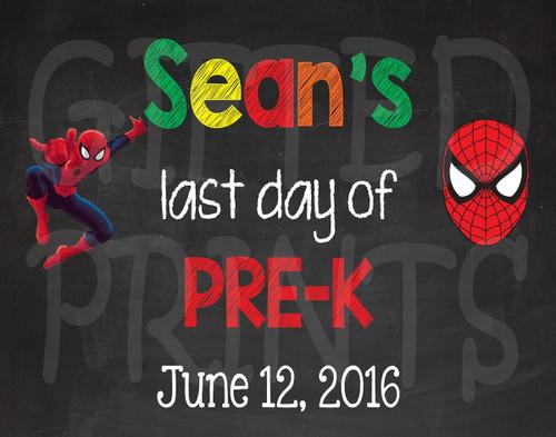 Spiderman Last Day of School Chalkboard