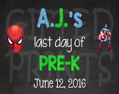 Superhero Last Day of School Chalkboard