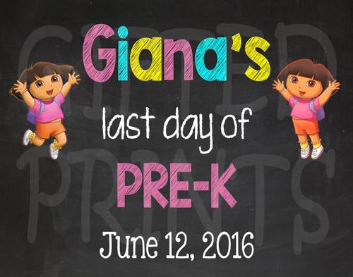 Dora Last Day of School Chalkboard