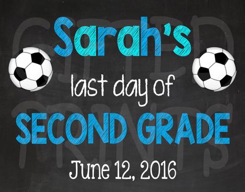 Soccer Last Day of School Chalkboard