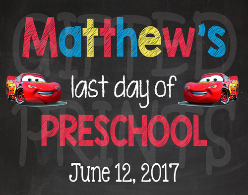 Cars Lightning McQueen Last Day of School Chalkboard