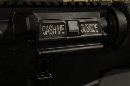 AR15 Dust Cover - CASH ME OUSSIDE