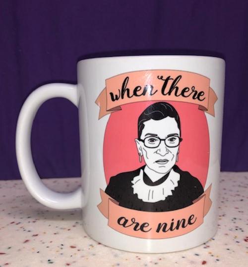 "MUG, Ruth Bader- ""When there are Nine"""