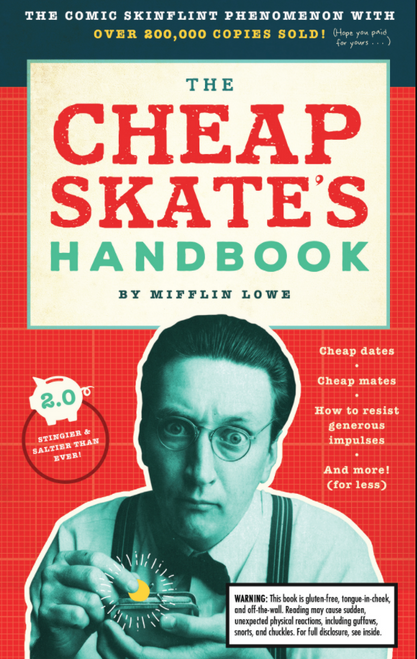 BOOK, CHEAPSKATE'S HANDBOOK, Workman Publishing - 272 Pages