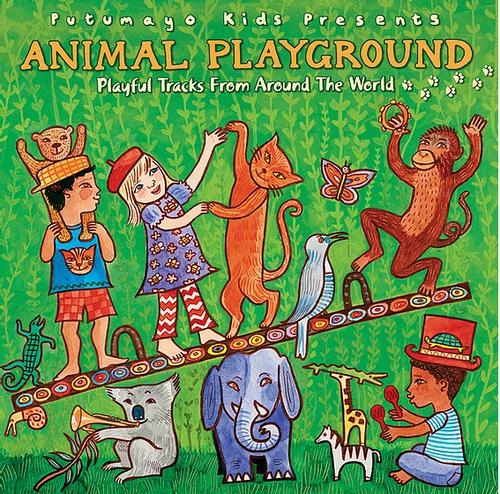 CD, ANIMAL PLAYGROUND, Putumayo