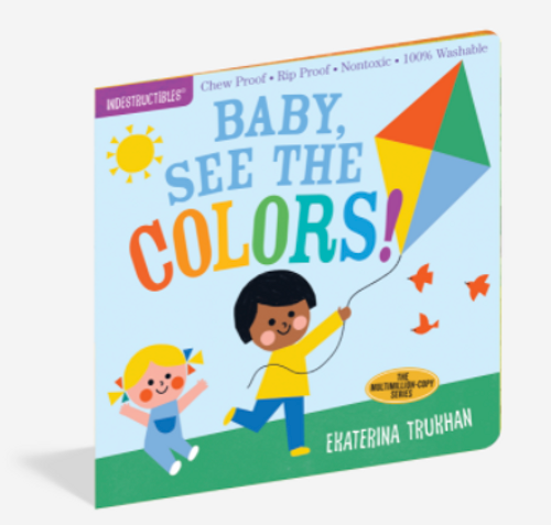 BOOK, BABY SEE THE COLORS!, Indestructibles - 12 pages
