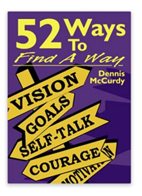 52 WAYS TO FIND A WAY