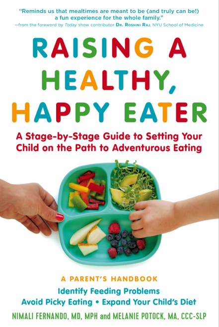 BOOK, RAISING A HEALTHY HAPPY EATER, Workman Publishing - 288 Pages