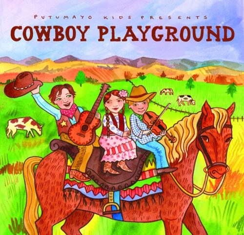 CD, COWBOY PLAYGROUND, Putumayo
