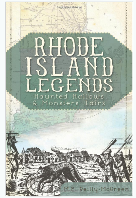 BOOK, RHODE ISLAND LEGENDS, Arcadia Publishing - 128 pages; 42 images